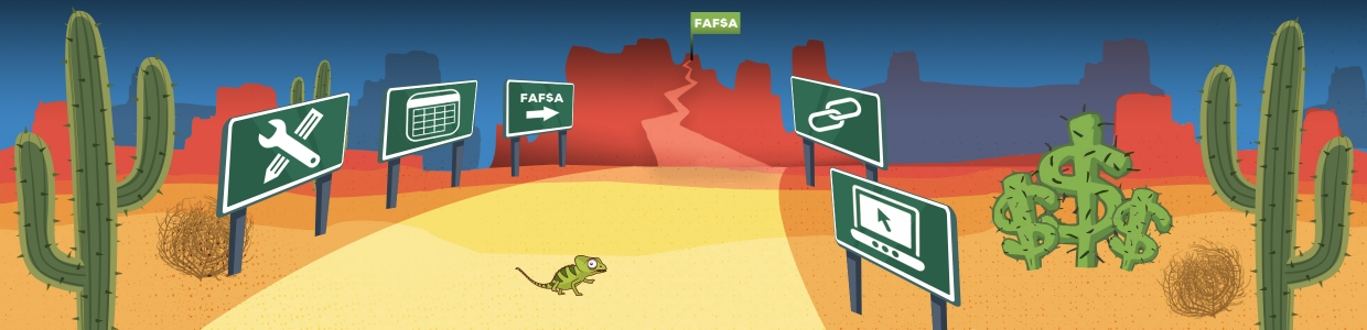 FAFSA resources banner image of desert and signs